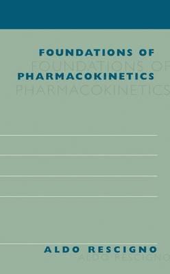 Foundations of Pharmacokinetics