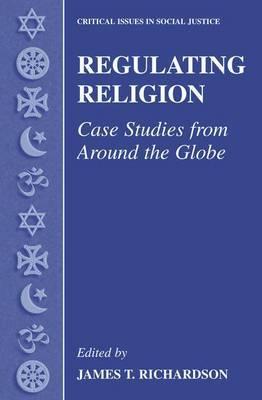 Regulating Religion: Case Studies from Around the Globe
