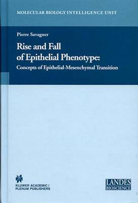 Rise and Fall of Epithelial Phenotype: Concepts of Epithelial-Mesenchymal Transition