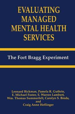 Evaluating Managed Mental Health Services: The Fort Bragg Experiment