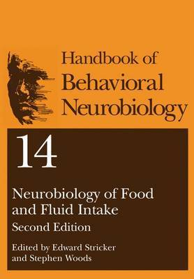 Neurobiology of Food and Fluid Intake