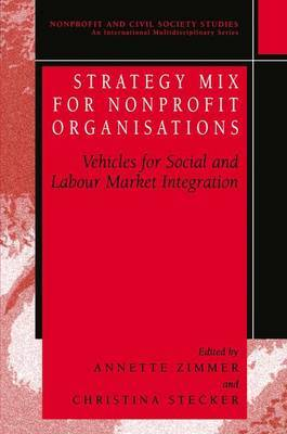 Strategy Mix for Nonprofit Organisations: Vehicles for Social and Labour Market Integrations