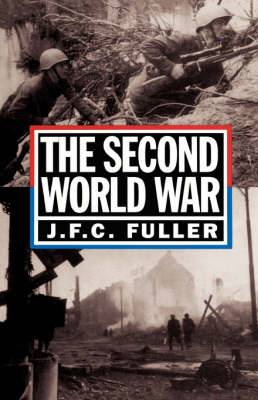 The Second World War, 1939-45: A Strategical and Tactical History