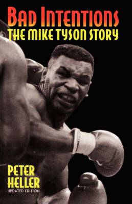 Bad Intentions: The Mike Tyson Story