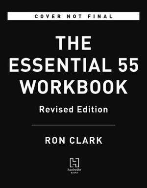 The Essential 55 Workbook: Revised and Updated