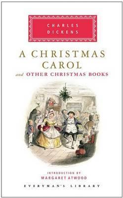 A Christmas Carol And Other Christmas Books, A
