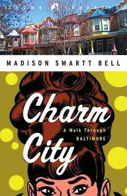 Charm City: A Walk Through Baltimore