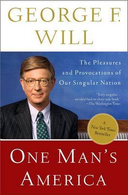 One Man's America: The Pleasures and Provocations of Our Singular Nation