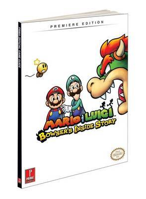 Mario and Luigi: Bowser's Inside Story: Prima Games Official Game Guide