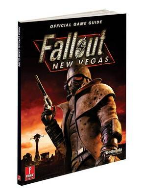 Fallout New Vegas: Prima's Official Game Guide