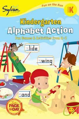 Kindergarten Alphabet Action: Fun Games & Activities from A-Z