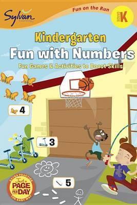 Kindergarten Fun with Numbers (Sylvan Fun on the Run Series)