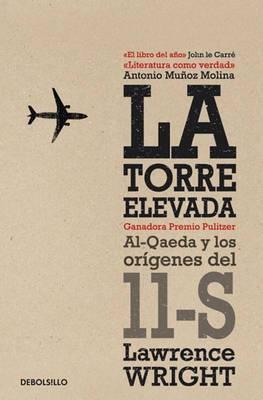 La Torre Elevada: Al-Qaeda y Los Origenes del 11-S