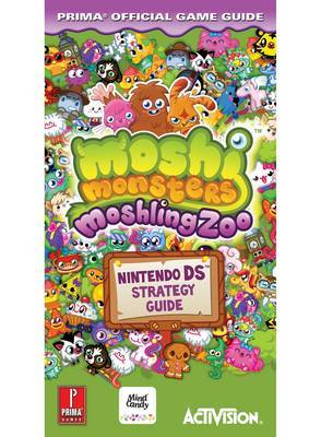 Moshi Monsters: Moshling Zoo: Prima's Official Game Guide