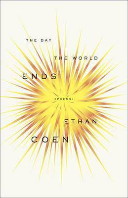 The Day the World Ends: Poems