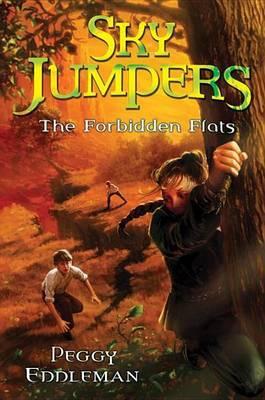 Sky Jumpers Book 2: The Forbidden Flats