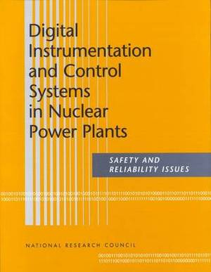 Digital Instrumentation and Control Systems in Nuclear Power Plants: Safety and Reliability Issues