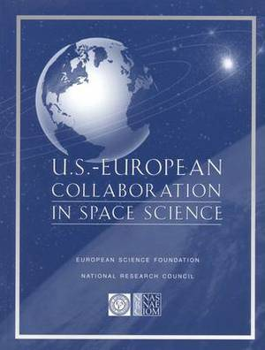 U.S.-Europe Collaboration in Space Science