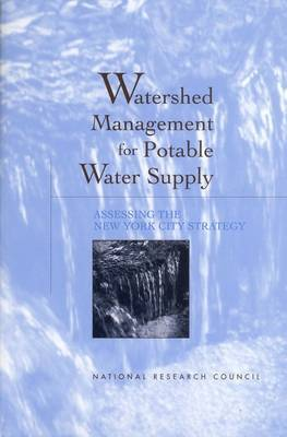 Watershed Management for Potable Water Supply: Assessing the New York City Strategy