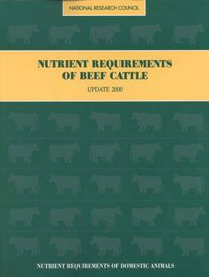 Nutrient Requirements of Beef Cattle: 2000