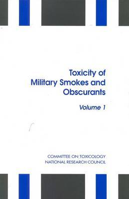 Toxicity of Military Smokes and Obscurants: v. 1