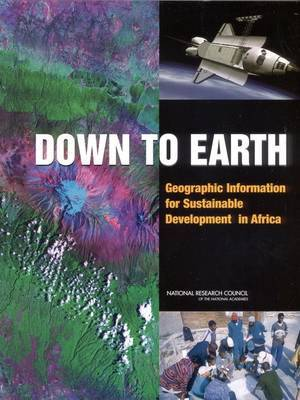 Down to Earth: Geographical Information for Sustainable Development in Africa