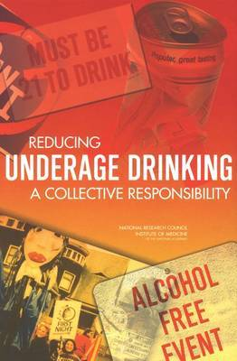 Reducing Underage Drinking: A Collective Responsibility