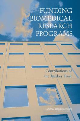 Funding Biomedical Research Programs: Contributions of the Markey Trust