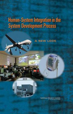 Human-System Integration in the System Development Process: A New Look