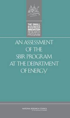 An Assessment of the SBIR Program at the Department of Energy