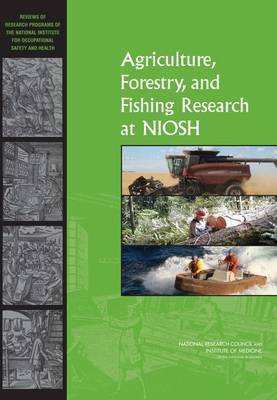 Agriculture, Forestry, and Fishing Research at NIOSH