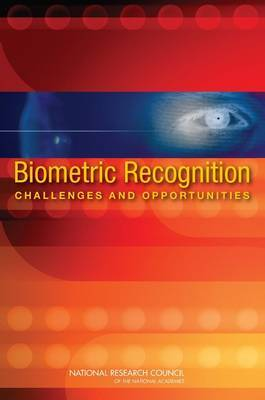 Biometric Recognition: Challenges and Opportunities