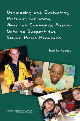 Developing and Evaluating Methods for Using American Community Survey Data to Support the School Meals Programs: Interim Report