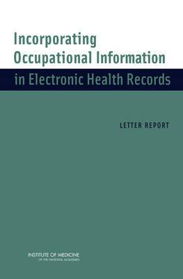 Incorporating Occupational Information in Electronic Health Records: Letter Report