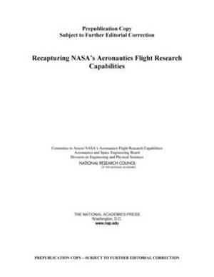 Recapturing NASA's Aeronautics Flight Research Capabilities