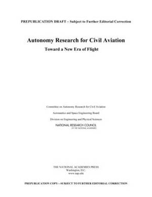 Autonomy Research for Civil Aviation: Toward a New Era of Flight
