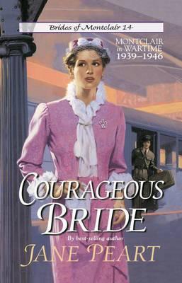 Courageous Bride: Montclair in Wartime, 1939-1946