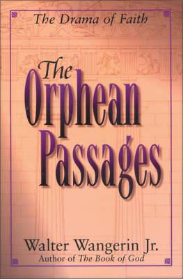 The Orphean Passages: The Drama of Faith