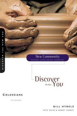 Colossians: Discover the New You