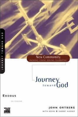 Exodus: Journey Toward God