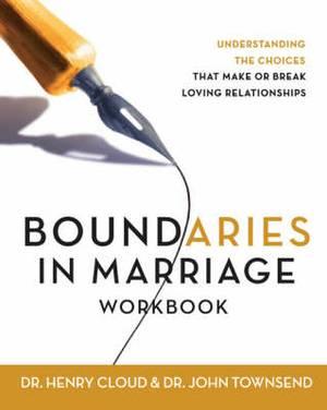 Boundaries in Marriage Workbook: Workbook