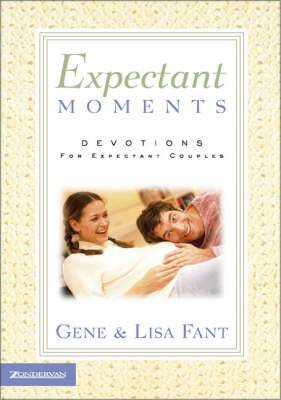 Expectant Moments: Devotions for Expectant Couples