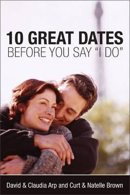 10 Great Dates Before Saying I Do