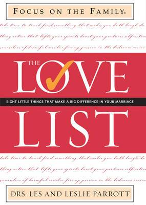 The Love List: Eight Little Things That Make a Big Difference in Your Marriage