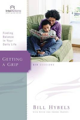 Getting a Grip: Finding Balance in Your Daily Life