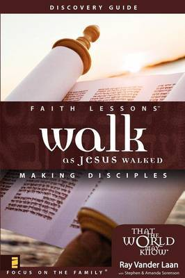 Walk as Jesus Walked: Making Disciples: Small Group Edition Discovery Guide