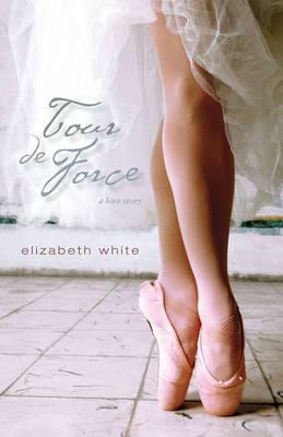 Tour de Force: A Love Story