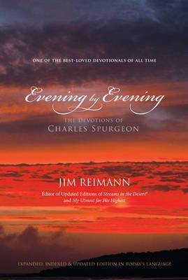 Evening by Evening: The Devotions of Charles Spurgeon