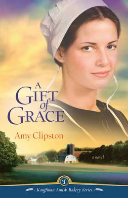 A Gift of Grace: A Novel