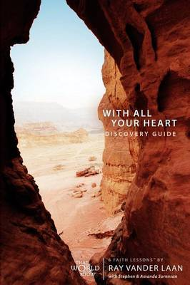 With All Your Heart: 6 Faith Lessons: Discovery Guide